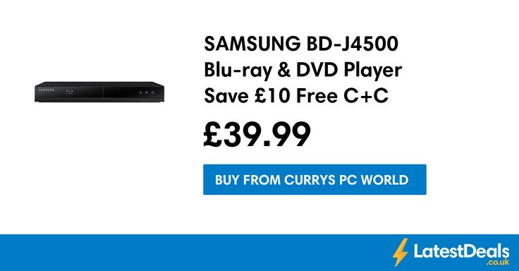 SAMSUNG BD-J4500 Blu-ray & DVD Player Save £10 Free C+C, £39.99 at Currys PC World