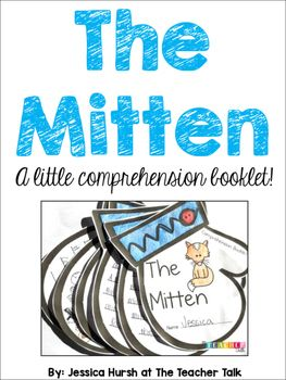 """Here is a little freebie for you to use with the book, """"The Mitten,"""" by: Jan Brett!I hope you and your kids enjoy!Jessica Hurshwww.theteachertalk.org"""