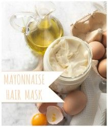 Mayonnaise Hair Mask for Moisture, Shine and Growth + Bonus Egg White Facial Mask