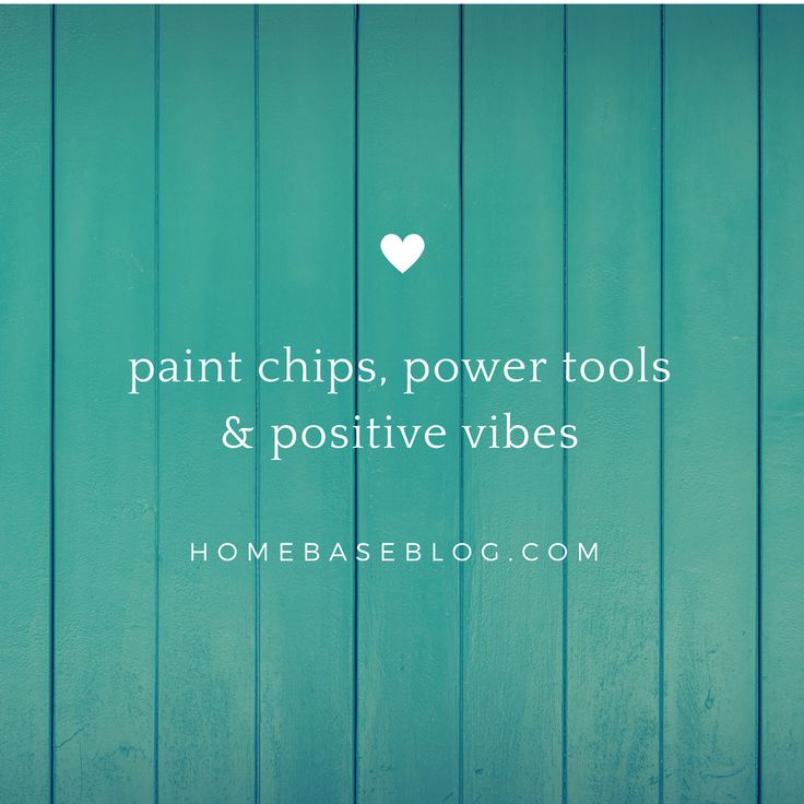 Paint chips, power tools & positive vibes. A DIY blog. Love your home one diy at a time. #homebase #homebaseblog #diy #rusticmodern #rustic #rusticdecor #positivevibes