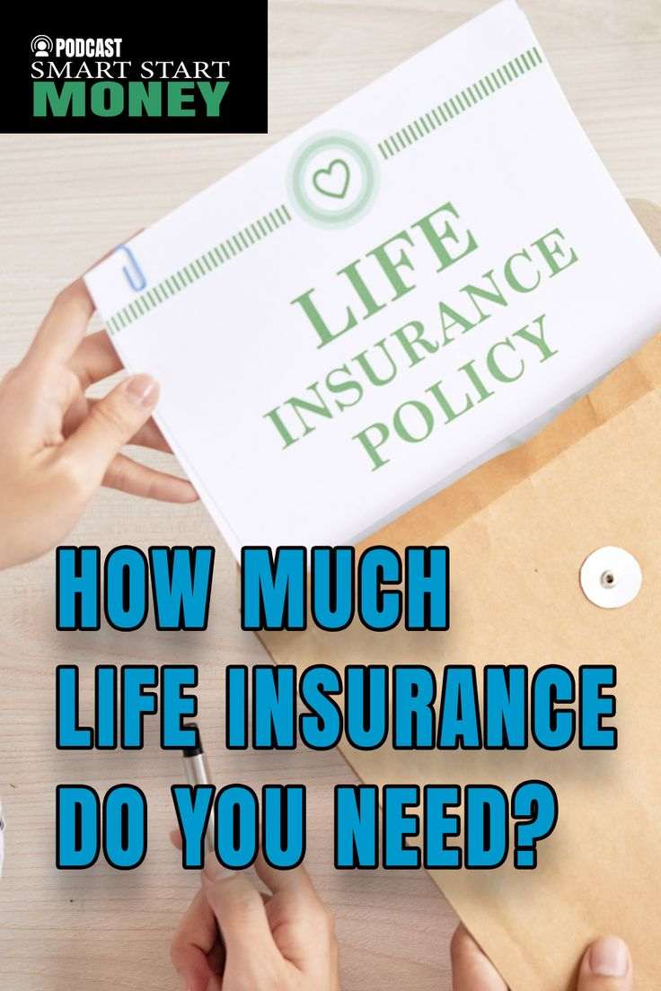 How Much Life Insurance Do You Need? in 2020 | Life ...
