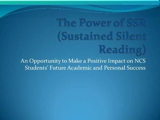 the-power-of-silent-sustained-reading by National Cathedral School via Slideshare