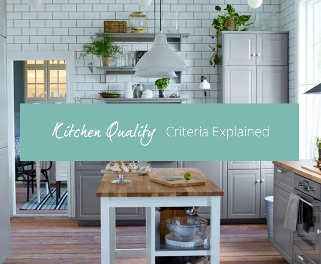 At Kitchen-Compare, we compare kitchens from major retailers including IKEA and B&Q based on price, quality and finance. There are a number of quality indicators we look for, from construction to materials and we award each kitchen a quality score out of 10. Read on for a more detailed insight into just what we're looking for in a quality kitchen…