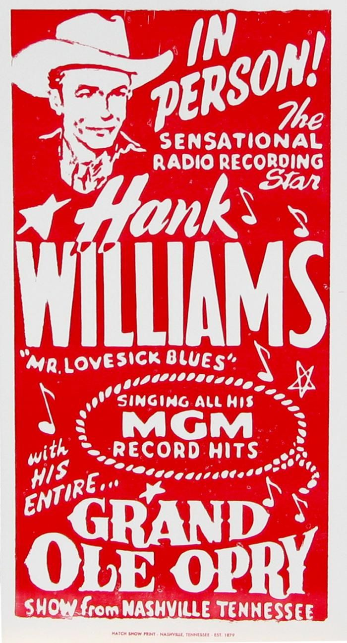 "Grand Ole Opry poster advertising Hank Williams, ""Mr. Lovesick Blues""."