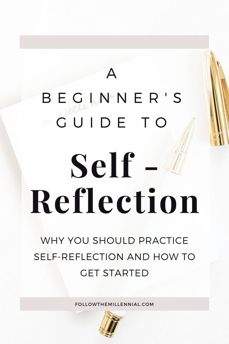 up self reflection For example, the five self-examination exercises listed below (bates, 2012) are a good way to get started with self-reflection they're simple and easy to do, but they can get you familiar with the process for future, more in-depth reflection.