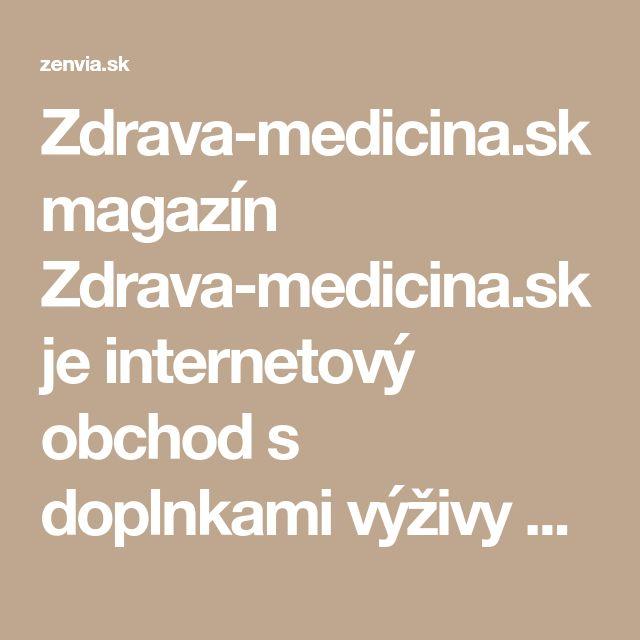 Zdrava-medicina.sk magazín    Zdrava-medicina.sk je internetový obchod s doplnkami výživy pre zdravie, detox a energiu. Aby ste sa cítili ešte lepšie, píšeme pre vás články ako udržať telo ešte viac v kondícii, zdraví a pohode.    Sledujte magazín zenvia.sk a buďme spolu FIT.  Kontakt        www.zenvia.sk      0940 755 863 (SK)      776 753 126 (CZ)      info@zenvia.sk     Posledný komentár  Fildo Kucman :  Keď denne môže človek prijať max 5000mg tak kolko vyprážaných...  Laura Miková…