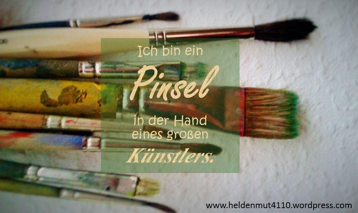 Gott kann dich für seine Pläne gebrauchen:  https://heldenmut4110.wordpress.com/2015/03/02/in-den-handen-eines-grosartigen-kunstlers/