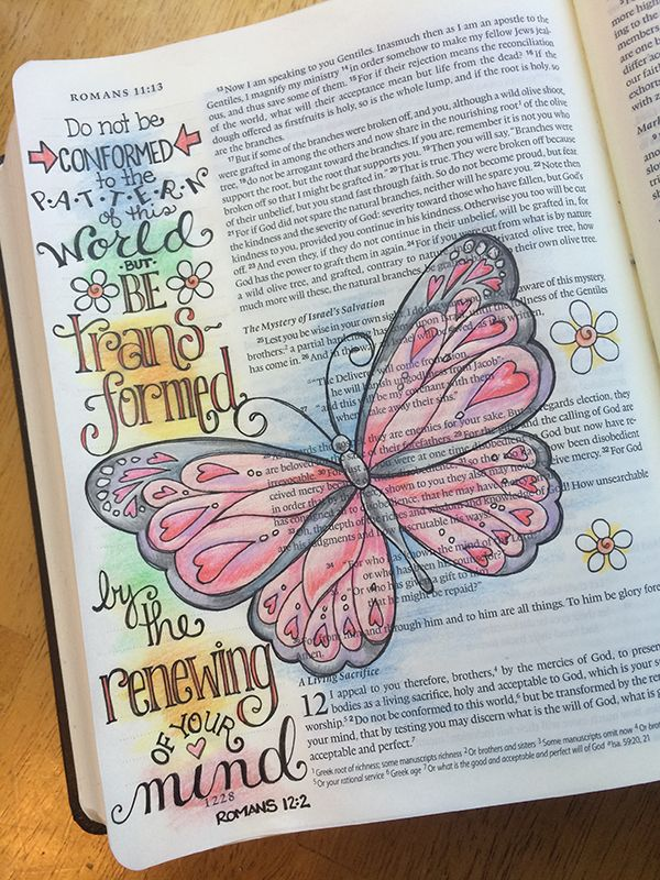 Romans 12-2 Beautiful. But I would rather take notes on the sidelines and highlight other verses...