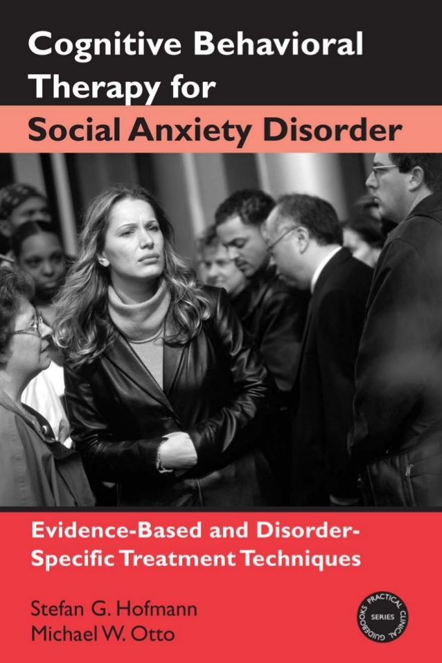 Cognitive behavioral therapy for social anxiety disorder apr.2008 by Nancia-k via slideshare