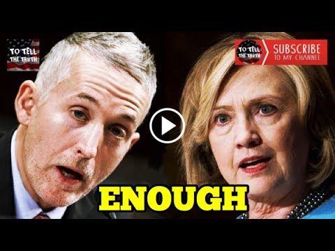 Hillary Belong In Jail!!! Trey Gowdy vs Hillary Clinton! Clinton Emails ...