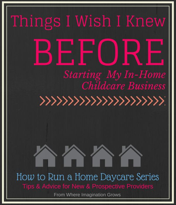 Things I wish I knew before starting a daycare in my home! Tips for running a daycare.