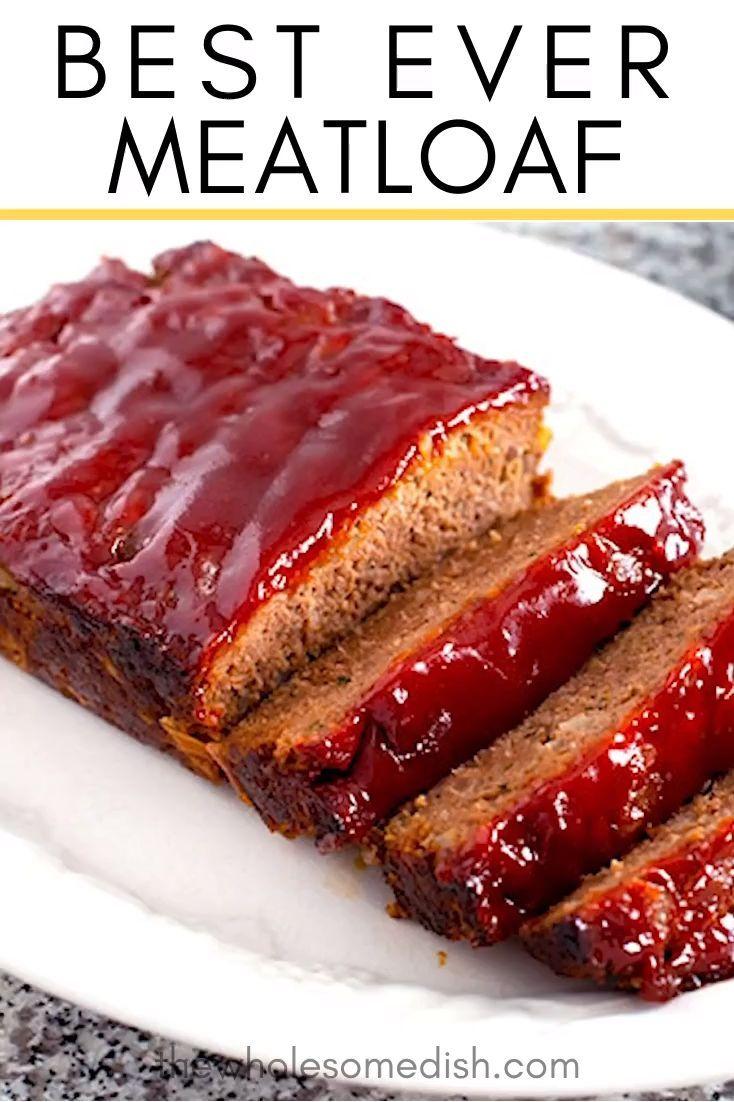 Best Ever Meatloaf Recipe Traditional Meatloaf Recipes Classic Meatloaf Recipe Good Meatloaf Recipe