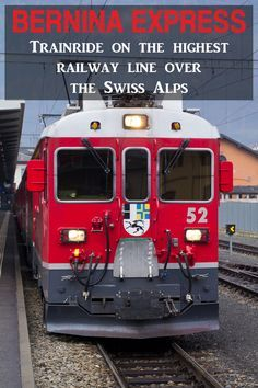 The train ride with the Bernina Express along the Albula railway line is known as one of the most spectacular train experiences.