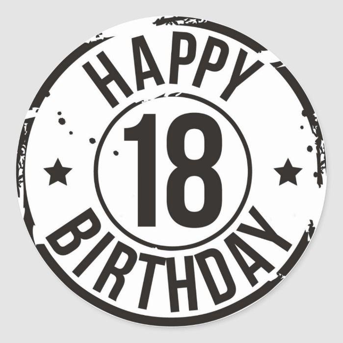 18th Birthday Stamp Effect Classic Round Sticker Zazzle Com In 2021 Happy 18th Birthday Quotes Happy Birthday 18th 18th Birthday