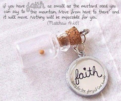 Faith - Geloof als een mosterdzaad - Matth. 17:20