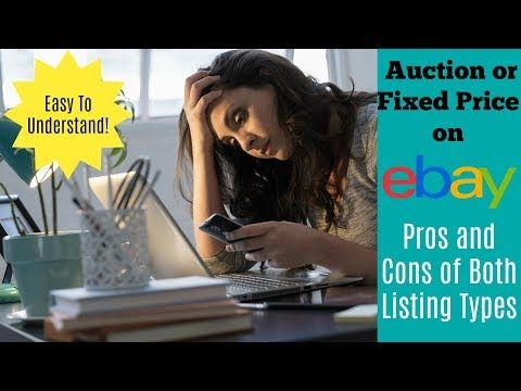 eBay for Beginners: Should You Use Auction or Fixed Price? - YouTube