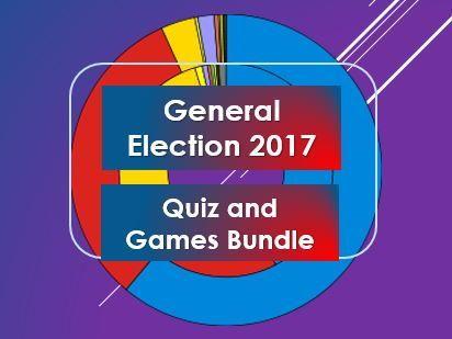 Citizenship: General Election 2017: Quiz and Game (Bundle)