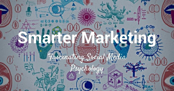 7 Social Media Psychology Studies That Will Make Your Marketing Smarter: Self-censorship; Emotions; Profile photo; more... Details.