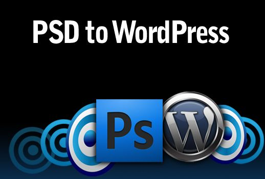 PSD To WordPress Conversion – Best Way To Make Your Website Attractive