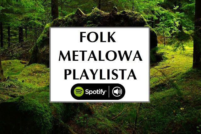 Ogień w uszach: Folk metalowa playlista. Półtorej godziny muzyki, 20 utworów z roku 2015 i 2016. Miłego słuchania.