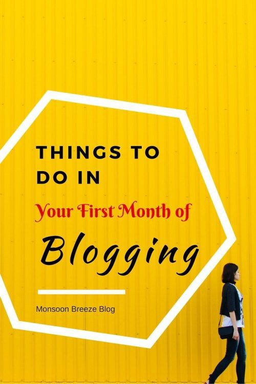 Things to do in your First Month of Blogging