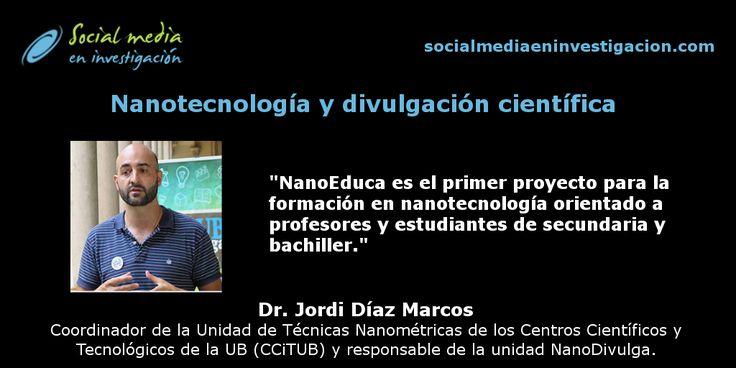 Charla con Jordi Díaz Marcos sobre nanotecnología y divulgación científica. #Nanotecnología #DivulgaciónCientífica #Nanodivulga #NanoEduca
