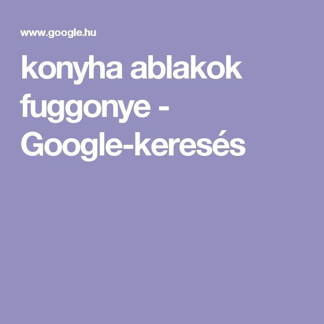 konyha ablakok fuggonye - Google-keresés