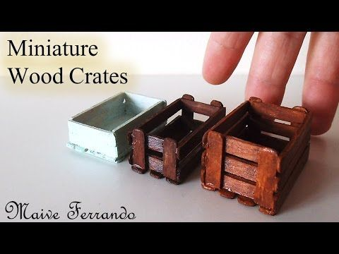 Creating Dollhouse Miniatures: Miniature Real Wood Crates Tutorial