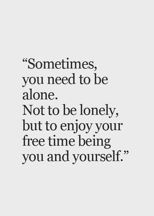 25 best alone time quotes on pinterest me time quotes