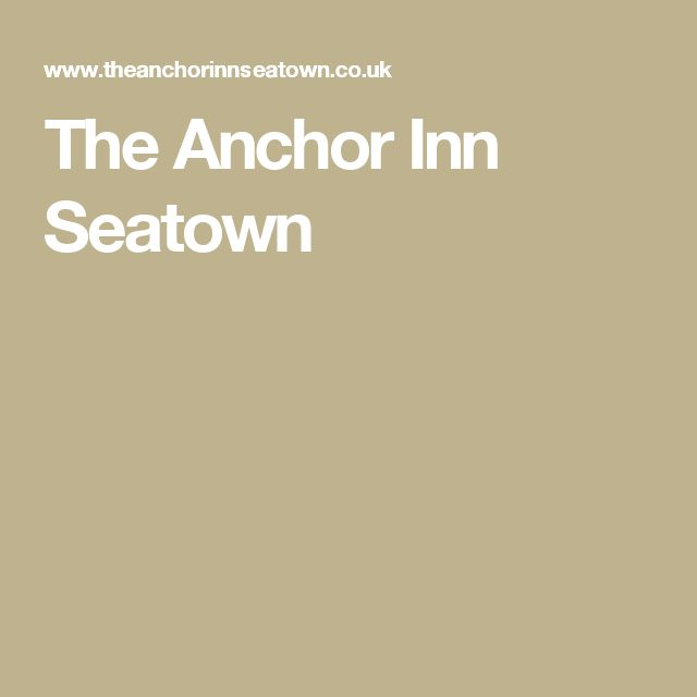 The Anchor Inn Seatown