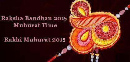 Raksha Bandhan 2015 Muhurat Time - Rakhi Muhurat 2015  Go to page: http://www.nrigujarati.co.in/Topic/668/1/raksha-bandhan-2015-muhurat-time-rakhi-muhurat-2015.html