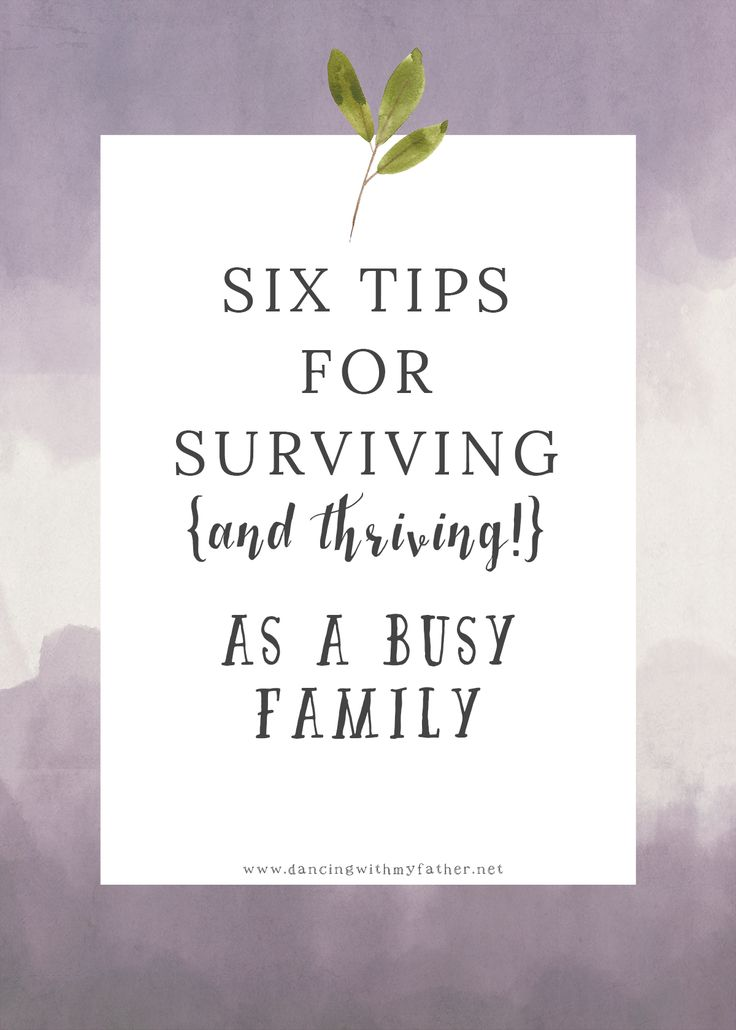 Quick tips for survival as a busy family!  #backtoschool #familylife #momtips