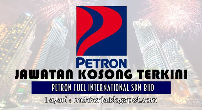 Jawatan Kosong di Petron Fuel International - 6 Nov 2016   Petron group of companies in Malaysia operate an oil refinery and a petroleum marketing business that encompasses over 550 retail fuel stations nationwide. We are also a major industry player in marketing of commercial petroleum related business including LPG aviation fuel and lubricants. Under new management we are embarking on expanding our business and upgrading our facilities to provide better customer service. We operate in a…