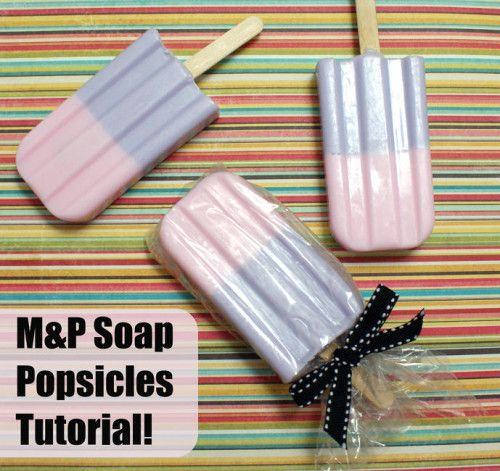 DIY Summer Fun - Homemade Melt and Pour Soap Popsicles Tutorial