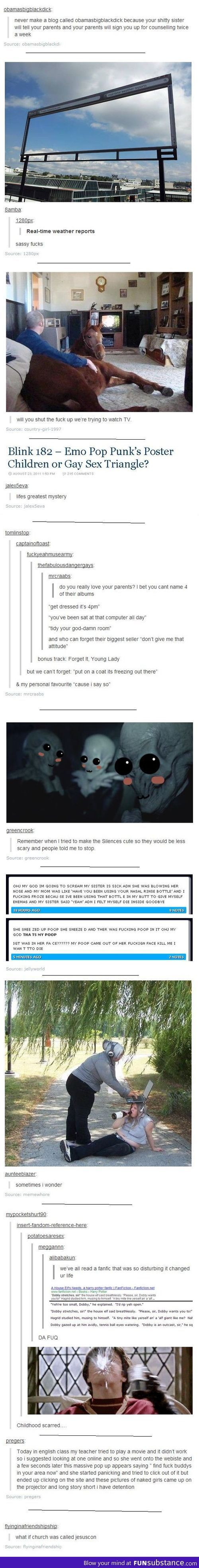 Oh god, the one with Harry Potter. I'm scarred after that.