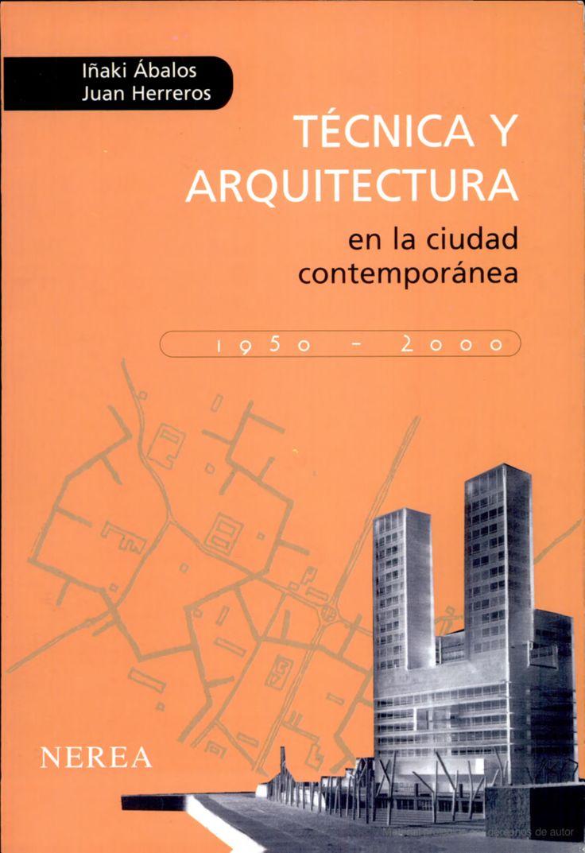 Técnica y arquitectura en la ciudad contemporánea, 1950-1990