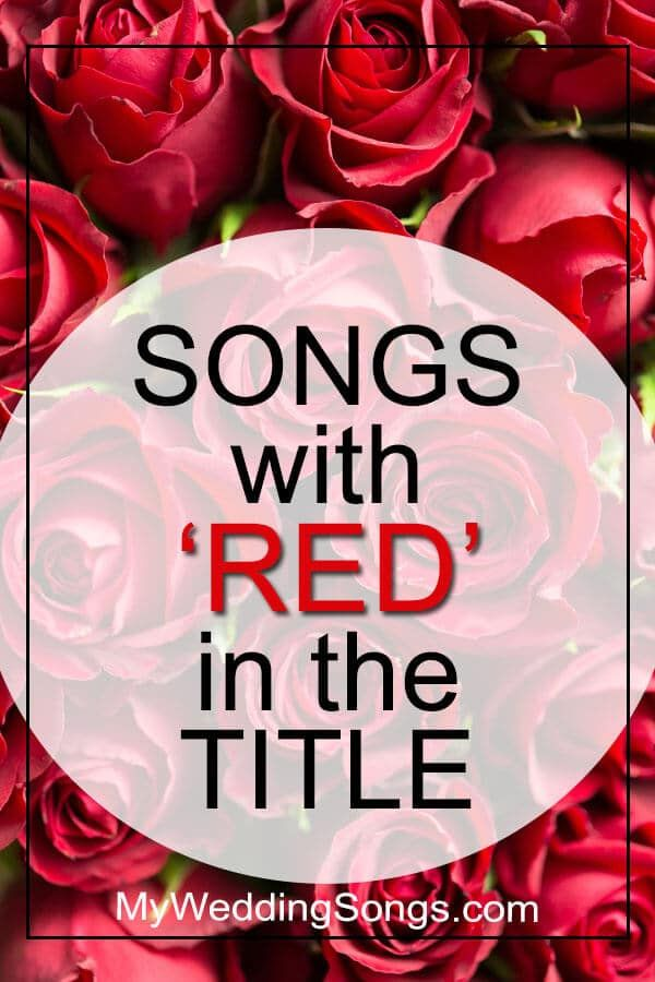 red songs list songs with red in the title songs with red in it