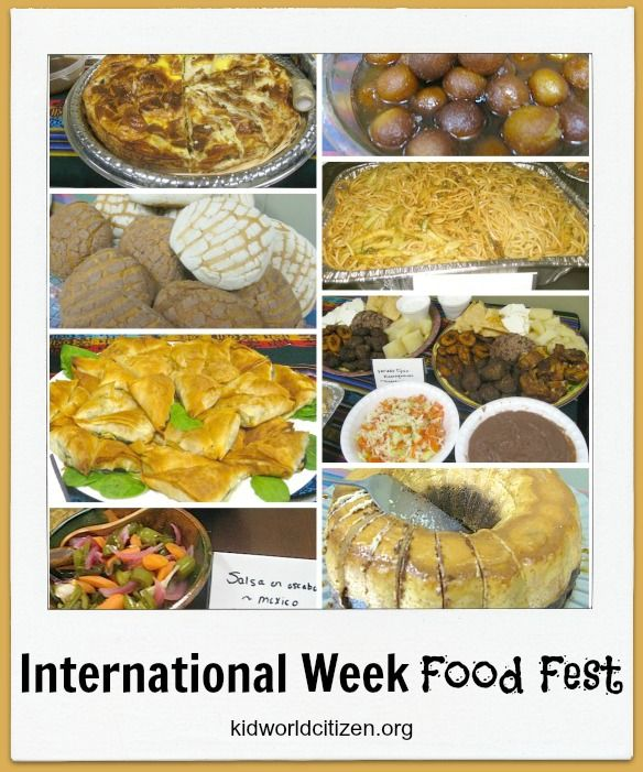 International Week Food Festival. Have the students do a pot-luck with food from around the world. This page has additional discussion questions and prep ideas.