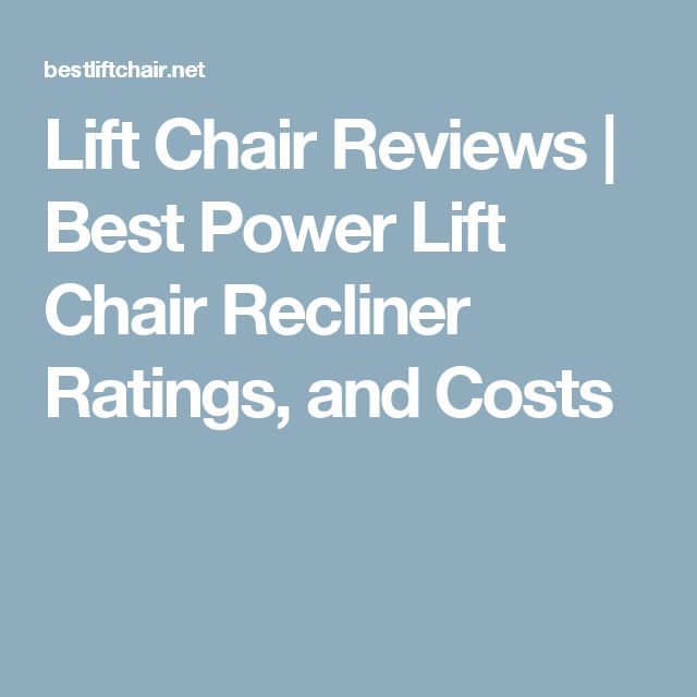 Lift Chair Reviews | Best Power Lift Chair Recliner Ratings and Costs  sc 1 st  Pinterest & 33 best Patient Chairs images on Pinterest | Chairs Recliners and ... islam-shia.org