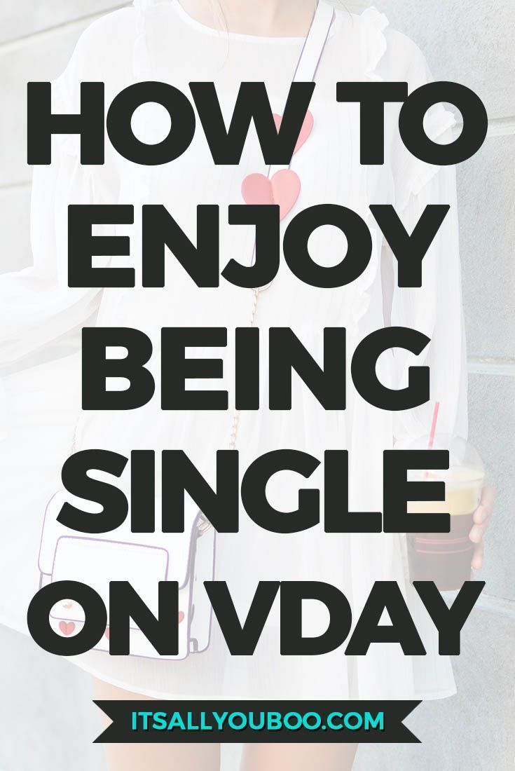 What do you do when you are single on Valentine's Day? Don't feel sad, less than, or depressed, that's what! Click here to learn how to embrace being single. Plus, get ideas on how to spend Valentine's Day alone or with friends. #valentines #vday #valentinesday #galentinesday #galentine #alone #depressed #anxiety #bestrong #lonely #loneliness #mentalhealth #selfcare #selflove #loveyourself #confidence #selfesteem #selfconfidence #confidenceisbeauitful #millennialblogger