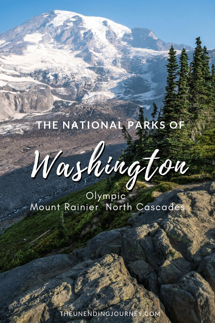The National Parks of Washington State: Mt Rainier, North Cascades & Olympic