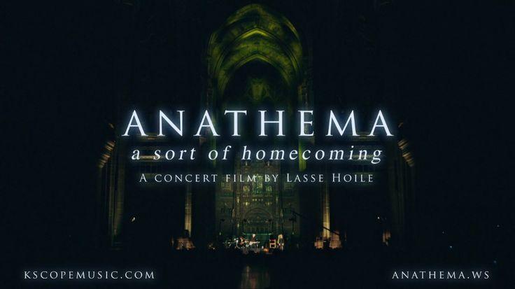 """http://polyprisma.de/wp-content/uploads/2015/08/anathema-a-sort-of-homecoming.jpg Anathema - A Sort Of Homecoming http://polyprisma.de/2015/anathema-a-sort-of-homecoming/ Kscope veröffentlicht einen neuen Anathema Konzertfilm gedreht von Lasse Hoile (Steven Wilson / Katatonia /Opeth). Die atemberaubende Show wurde am 07.03.2015 in der spektakulären Kulisse der Liverpool Cathedral gedreht. Prog Magazine UK: """"a once in a lifetime experience that words can b..."""