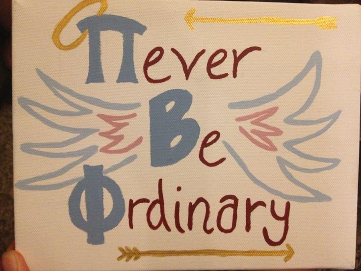 Pi Beta Phi- Never Be Ordinary craft #piphi #pibetaphi