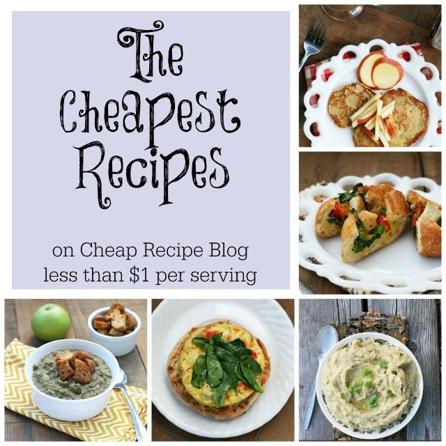 The 38 cheapest recipes on Cheap Recipe Blog. These are the best of the best! Click through for all recipes.