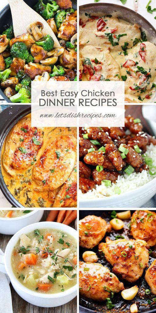 Best Easy Chicken Dinner Recipes: Over 35 of the best easy