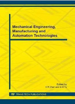 Mechanical Engineering Manufacturing And Automation Technologies PDF