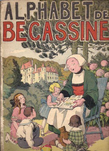 Alphabet DE Bécassine Editions Gautier Languereau Editions 1932
