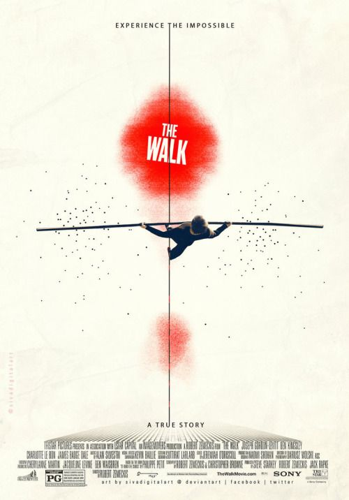 Fuck Yeah Movie Posters! — The Walk by Sivakumar
