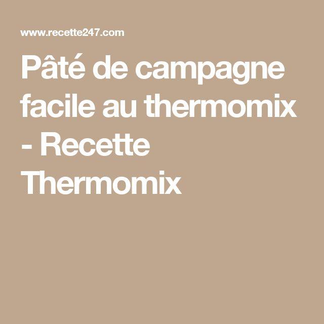 Pâté de campagne facile au thermomix - Recette Thermomix