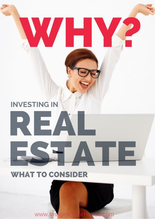 What to Consider when Investing in Real Estate - the Big Why! #realestate #investing How to buy a home, buying a home #homeowner